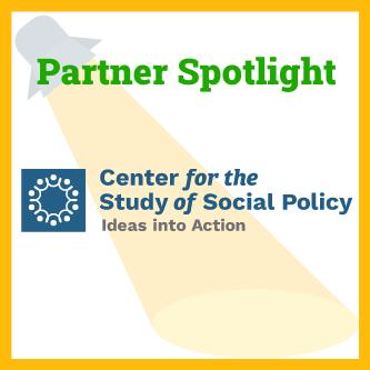 Partner Spotlight: Center for the Study of Social Policy