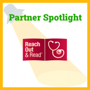 Reach Out and Read logo with text saying Partner Spotlight and an illustration of a spotlight