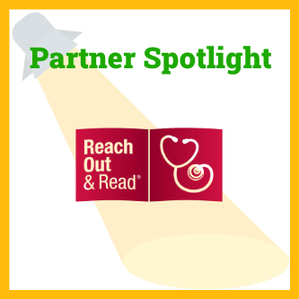 Partner Spotlight: Reach Out and Read